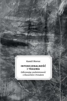 Intencjonalność i trauma